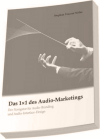 Nölke, Das 1x1 des Audio-Marketings (2009)