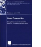 von Loewenfeld, Brand Communities (2006)