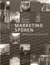Marketing spüren von Christian Mikunda (Februar 2007)