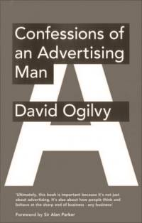 David Ogilvy, Confessions of an Advertising Man (1963)